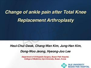 Change of ankle pain after Total Knee Replacement Arthroplasty