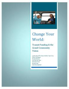 Change Your World: Transit Funding & the Grand Community Vision