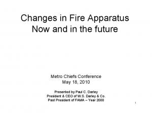 Changes in Fire Apparatus Now and in the future
