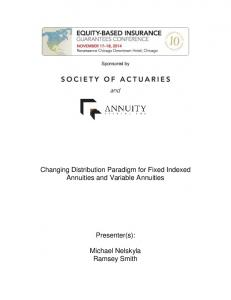 Changing Distribution Paradigm for Fixed Indexed Annuities and Variable Annuities
