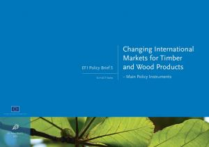 Changing International Markets for Timber and Wood Products