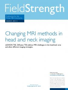 Changing MRI methods in head and neck imaging