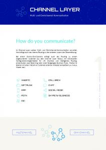 CHANNEL LAYER. How do you communicate?