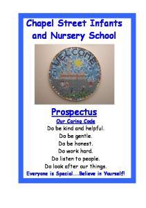 Chapel Street Infants and Nursery School. Prospectus