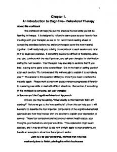Chapter 1. An Introduction to Cognitive - Behavioral Therapy