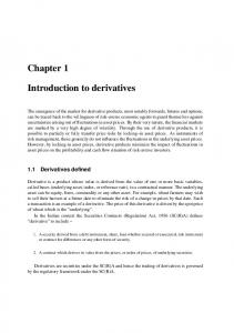 Chapter 1. Introduction to derivatives. 1.1 Derivatives defined