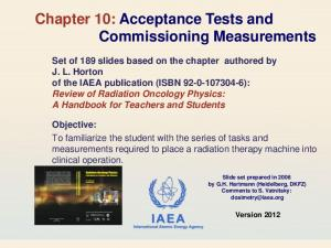 Chapter 10: Acceptance Tests and Commissioning Measurements
