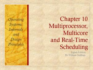 Chapter 10 Multiprocessor, Multicore and Real-Time Scheduling