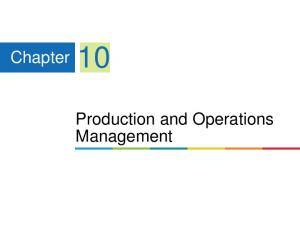 Chapter 10. Production and Operations Management