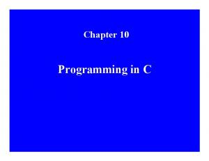 Chapter 10. Programming in C