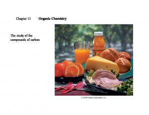 Chapter 11 Organic Chemistry. The study of the compounds of carbon