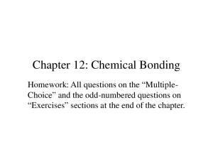Chapter 12: Chemical Bonding