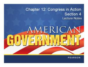 Chapter 12: Congress in Action Section 4