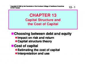 CHAPTER 13 Capital Structure and the Cost of Capital