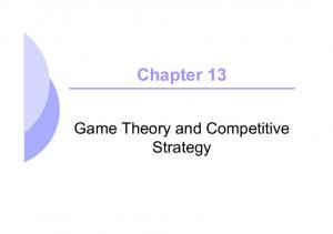 Chapter 13. Game Theory and Competitive Strategy