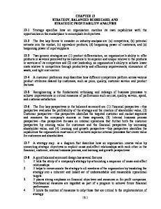 CHAPTER 13 STRATEGY, BALANCED SCORECARD, AND STRATEGIC PROFITABILITY ANALYSIS