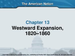 Chapter 13 Westward Expansion,