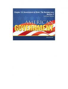 Chapter 15: Government at Work: The Bureaucracy Section 4