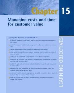 Chapter 15 Managing costs and time for customer value