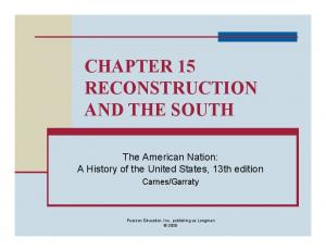 CHAPTER 15 RECONSTRUCTION AND THE SOUTH