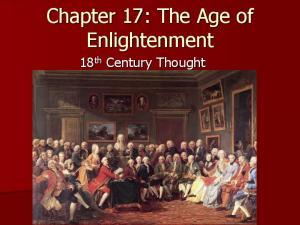 Chapter 17: The Age of Enlightenment. 18 th Century Thought