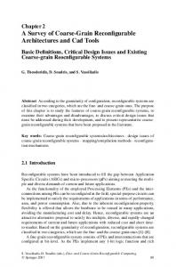 Chapter 2 A Survey of Coarse-Grain Reconfigurable Architectures and Cad Tools