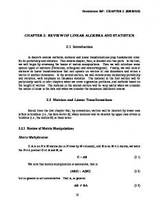 CHAPTER 2: REVIEW OF LINEAR ALGEBRA AND STATISTICS. 2.1 Introduction. 2.2 Matrices and Linear Transformations