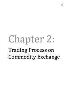 Chapter 2: Trading Process on Commodity Exchange