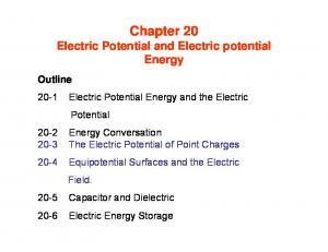 Chapter 20 Electric Potential and Electric potential Energy