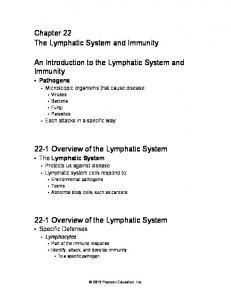 Chapter 22 The Lymphatic System and Immunity. An Introduction to the Lymphatic System and Immunity Overview of the Lymphatic System