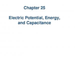 Chapter 25. Electric Potential, Energy, and Capacitance