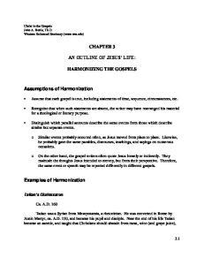 CHAPTER 3 AN OUTLINE OF JESUS LIFE: HARMONIZING THE GOSPELS