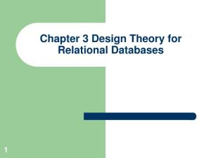Chapter 3 Design Theory for Relational Databases
