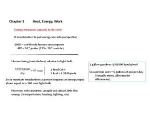 Chapter 3 Heat, Energy, Work