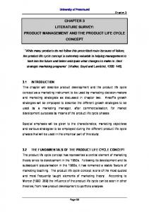 CHAPTER 3 LITERATURE SURVEY: PRODUCT MANAGEMENT AND THE PRODUCT LIFE CYCLE CONCEPT