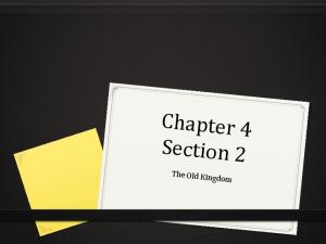 Chapter 4 Section 2. The Old Kin