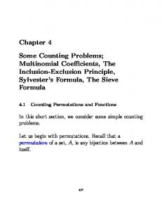Chapter 4. Some Counting Problems; Multinomial Coe cients, The Inclusion-Exclusion Principle, Sylvester s Formula, The Sieve Formula