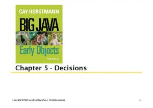 Chapter 5 - Decisions. Copyright 2014 by John Wiley & Sons. All rights reserved. 1