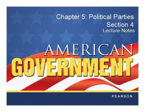 Chapter 5: Political Parties Section 4