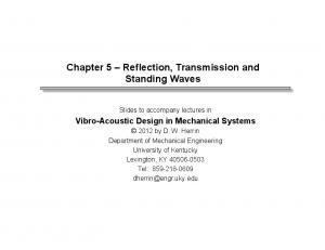 Chapter 5 Reflection, Transmission and Standing Waves