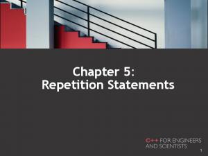 Chapter 5: Repetition Statements