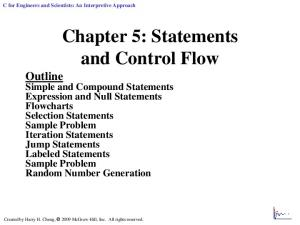 Chapter 5: Statements and Control Flow Outline