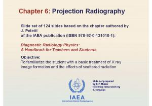 Chapter 6:Projection Radiography