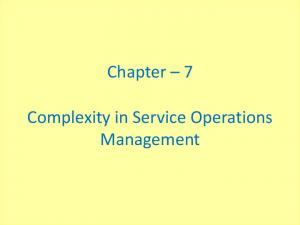 Chapter 7. Complexity in Service Operations Management