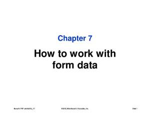 Chapter 7 How to work with form data