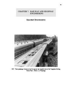 CHAPTER 7: RAILWAY AND HIGHWAY ENGINEERING RAILWAY ENGINEERING