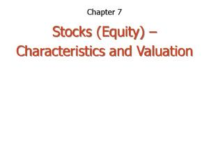Chapter 7. Stocks (Equity) Characteristics and Valuation