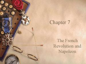 Chapter 7. The French Revolution and Napoleon