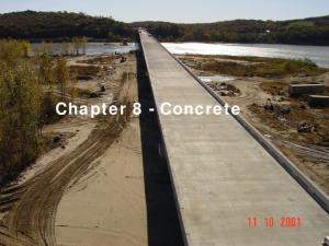 Chapter 8 - Concrete. Chapter 8 - Concrete