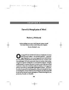 CHAPTER 8. Darwin s Metaphysics of Mind. Robert J. Richards
